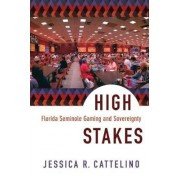High Stakes by Jessica R. Cattelino