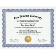 Tap Dancing Dance Degree: Custom Gag Diploma Dancer Doctorate Certificate (Funny Customized Joke Gift Novelty Item)
