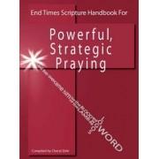 End Times Scripture Handbook for Powerful, Strategic Praying by Cheryl Zehr