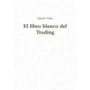 El Libro Blanco del Trading