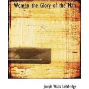 Woman the Glory of the Man by Joseph Watts Lethbridge