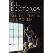 All The Time In The World by E. L. Doctorow