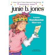 Junie B. Jones Loves Handsome Warren by Barbara Park