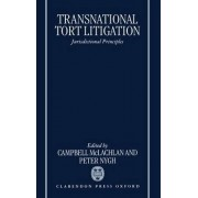 Transnational Tort Litigation by Professor Campbell McLachlan
