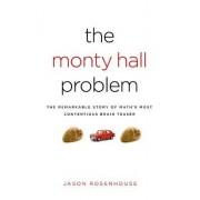 The Monty Hall Problem by Jason Rosenhouse