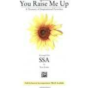 You Raise Me Up by Alfred Publishing
