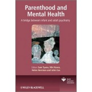 Parenthood and Mental Health by Sam Tyano