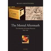 The Mental Aftermath by Dr. Klaus Professor Hentschel