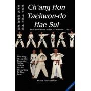 Ch'Ang Hon Taekwon-Do Hae Sul by Stuart Anslow