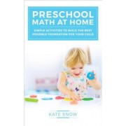 Preschool Math at Home by Kate Snow