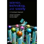 Science, Technology, and Society by Wenda Bauchspies