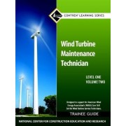 Wind Turbine Maintenance Level 1 Volume 2 Trainee Guide by Nccer