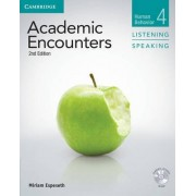 Academic Encounters Level 4 Student's Book Listening and Speaking with DVD by Miriam Espeseth