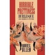 Horrible Prettiness by Robert Clyde Allen