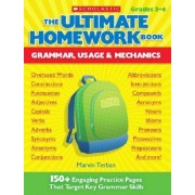The Ultimate Homework Book: Grammar, Usage & Mechanics by Marvin Terban