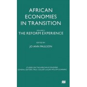 African Economies in Transition: The Reform Experience Volume 2 by Jo Ann Paulson