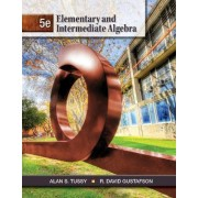 Student Solutions Manual for Tussy/Gustafson's Elementary and Intermediate Algebra, 5th by Alan Tussy
