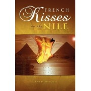 French Kisses on the Nile by Said Magdi