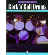 How to Play Rock 'n' Roll Drums by Willard Palmer