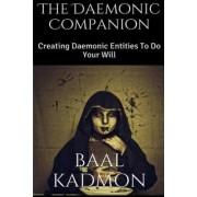 The Daemonic Companion by Baal Kadmon