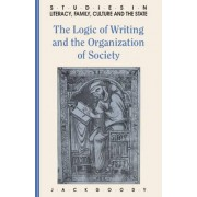 The Logic of Writing and the Organization of Society by Jack Goody