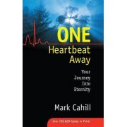 One Heartbeat Away by Mark Cahill