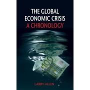 The Global Economic Crisis by Larry Allen