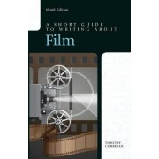A Short Guide to Writing about Film by Professor Timothy Corrigan