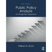 Public Policy Analysis by William N. Dunn