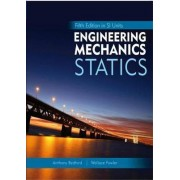 Engineering Mechanics: Statics: in SI Units and Study Pack by Anthony M. Bedford