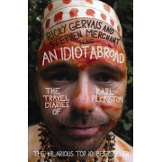 An Idiot Abroad by Ricky Gervais