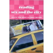 Reading Sex and the City by Kim Akass