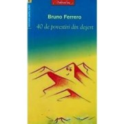 40 de povestiri din desert - Bruno Ferrero