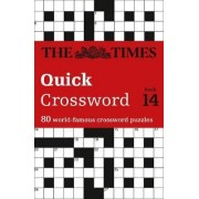 The Times Quick Crossword Book 14 by The Times Mind Games