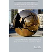 Transnationalism in Practice by Paul Giles