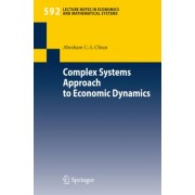 Complex Systems Approach to Economic Dynamics by Abraham C.-L. Chian