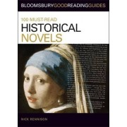 100 Must-Read Historical Novels by Nick Rennison