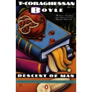 Descent of Man by T. C Boyle