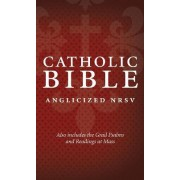 Catholic Bible: New Revised Standard Version (NRSV) Anglicised edition with the Grail Psalms