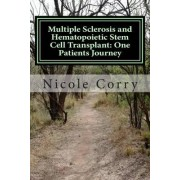 Multiple Sclerosis and Hematopoietic Stem Cell Transplant by MS Nicole Corry
