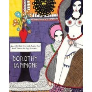 Dorothy Iannone - You Who Read Me with Passion Must Forever be My Friends by Dorothy Iannone