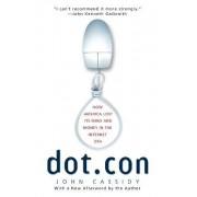 Dot.Con by John Cassidy