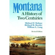 Montana by Michael P. Malone