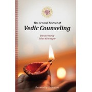 The Art and Science of Vedic Counseling