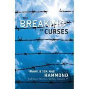 Breaking of Curses by Frank D. Hammond
