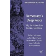 Democracy's Deep Roots by Achim Hurrelmann