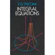 Integral Equations by F. G. Tricomi
