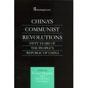 China's Communist Revolutions by Werner Draguhn