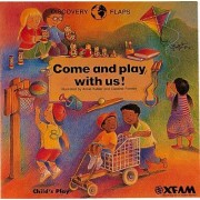 Come and Play with Us by Annie Kubler