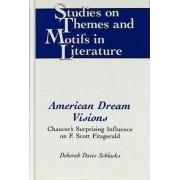 American Dream Visions by Deborah Davis Schlacks